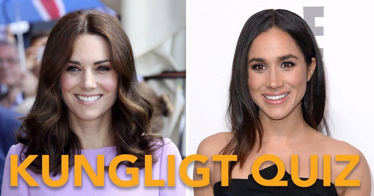 Quiz! Vem av Kate och Meghan är du?