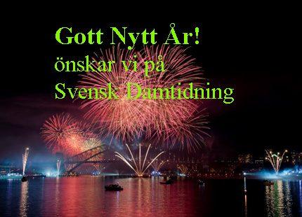 Gott Nytt År - önskar vi på Svensk Damtidning!